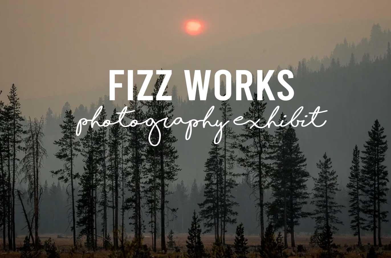 Landscape Photography Exhibit Featuring Fizz Works